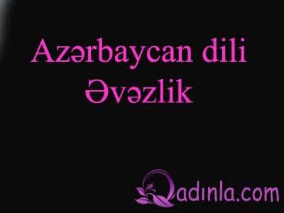 Azərbaycan dili - Əvəzlik